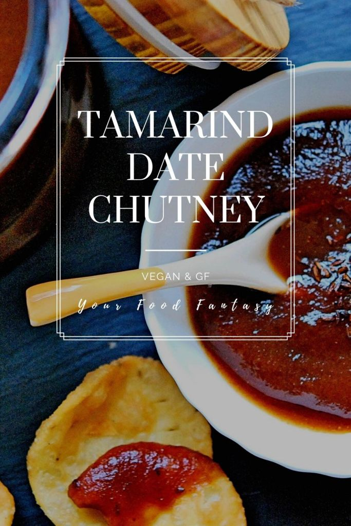 Tamarind Date Chutney Recipe | Your Food Fantasy