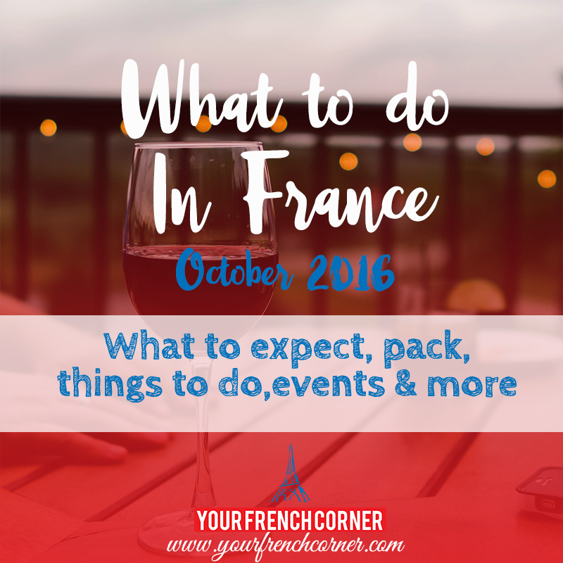 What To Do In France In October