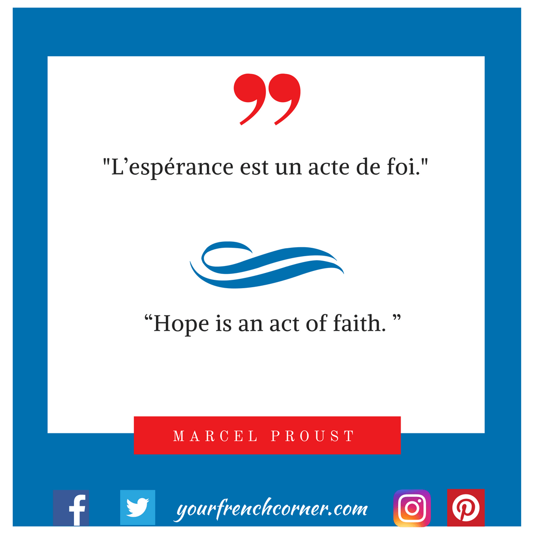 Quotes On Hope | 10 French Quotes To Restore Your Hope Now Your French Corner