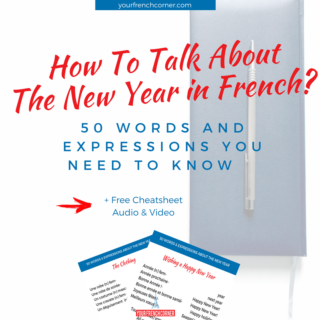 How To Talk About The New Year in French? 50 Words and Expressions ...