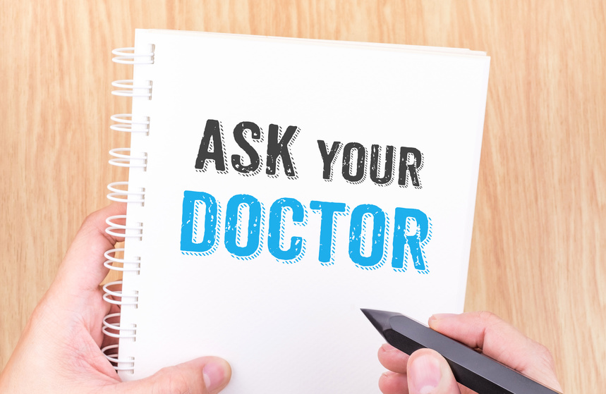 3 Questions You Must Ask at Every Doctor Visit- Part 1
