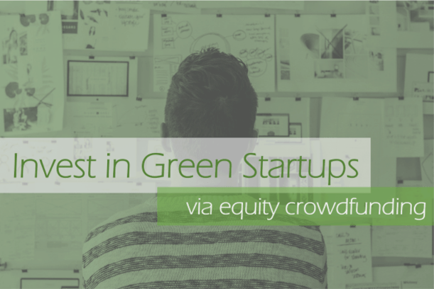 invest in green startups with equity crowdfunding