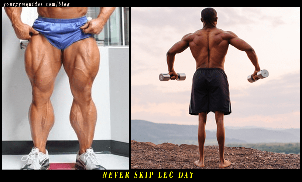 Never Skip Leg Day Workout 5 Top Reasons Why You Should Train On