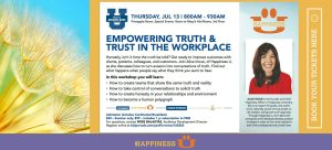 Happiness U Alice Inoue PBN Talk of Empowering Truth & Trust in the Workplace July 13, 2017 flier