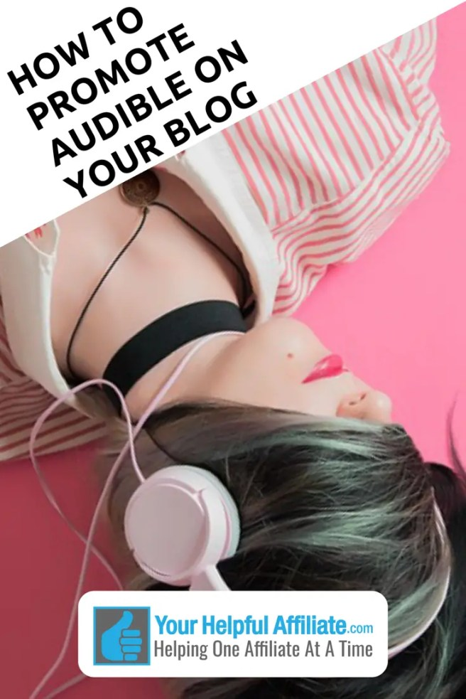 How To Promote Audible On Your Blog