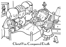 Christ has Conquered Death