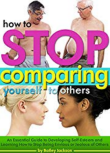 stop comparing yourself to otheres