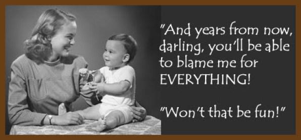 Stop-Blaming-Your-Parents
