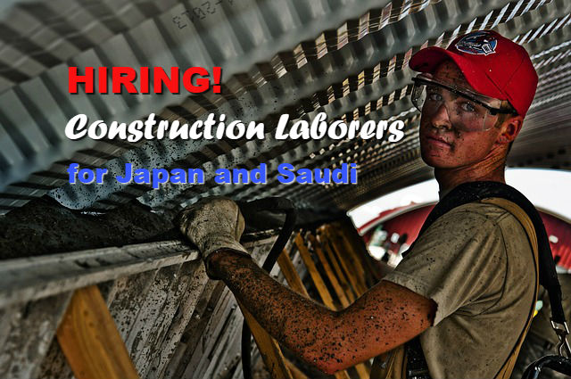 Construction Laborers Hiring in Japan and Saudi Arabia