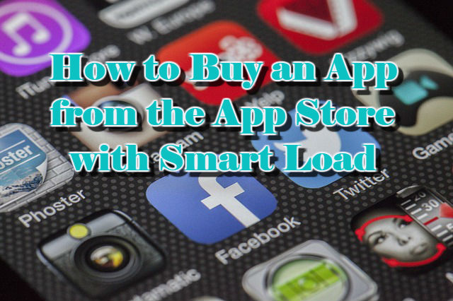 How to Buy an App from the App Store with Smart Load