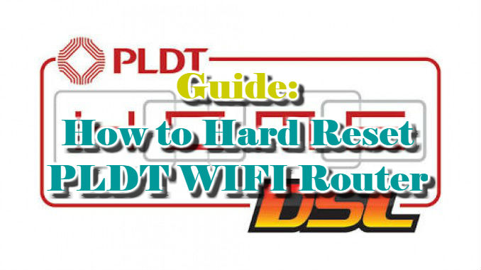 Guide: How to Hard Reset PLDT WIFI Router