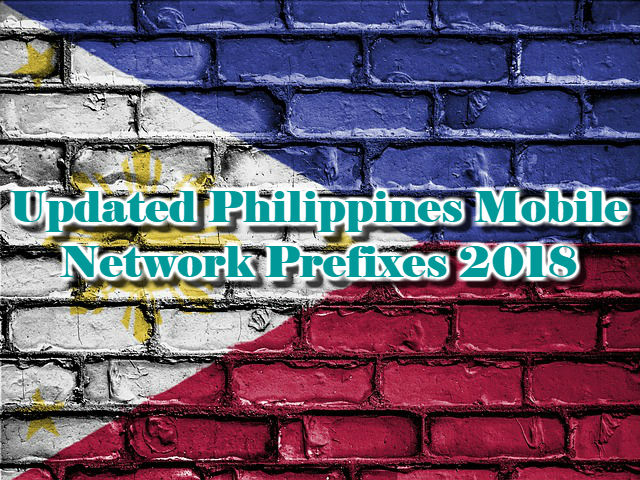 Updated Philippines Mobile Network Prefixes 2018