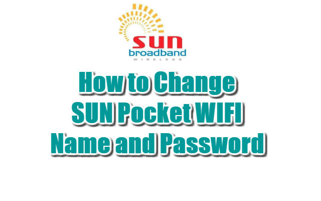 How to Change SUN Pocket WIFI Name and Password