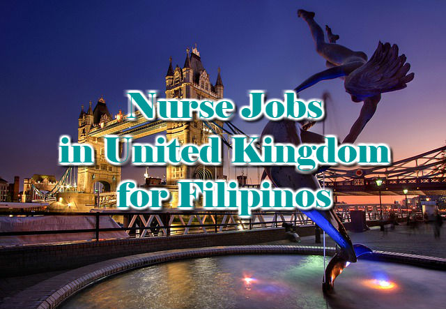 Nurse Jobs in United Kingdom for Filipinos 2018
