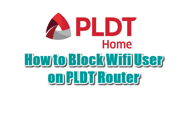 How to Block Wifi User on PLDT Router