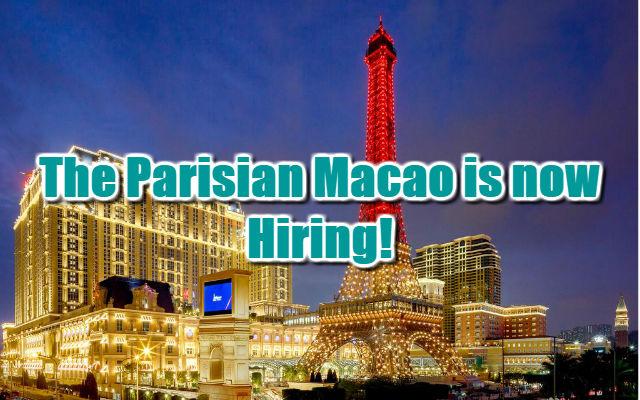 The Parisian Macau is now Hiring! 2018