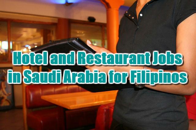 Hotel and Restaurant Jobs in Saudi Arabia for Filipinos
