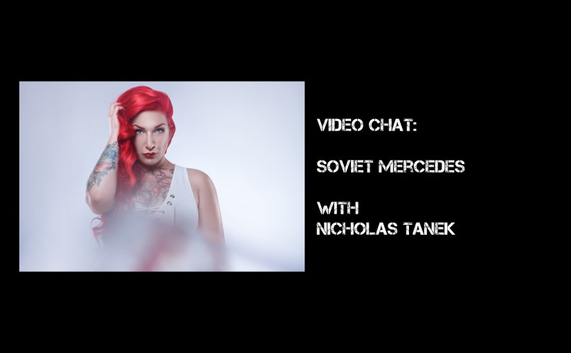 VIDEO CHAT: Soviet Mercedes with Nicholas Tanek