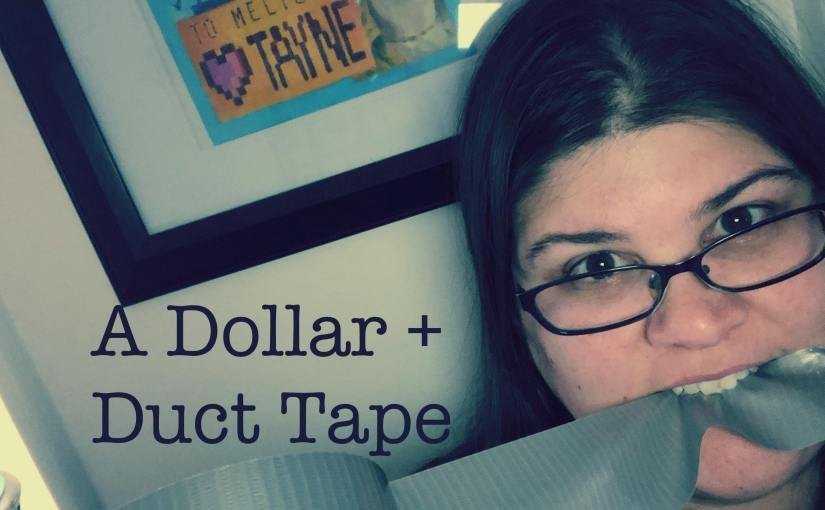 A Dollar + Duct tape! by Miss_Melissa_
