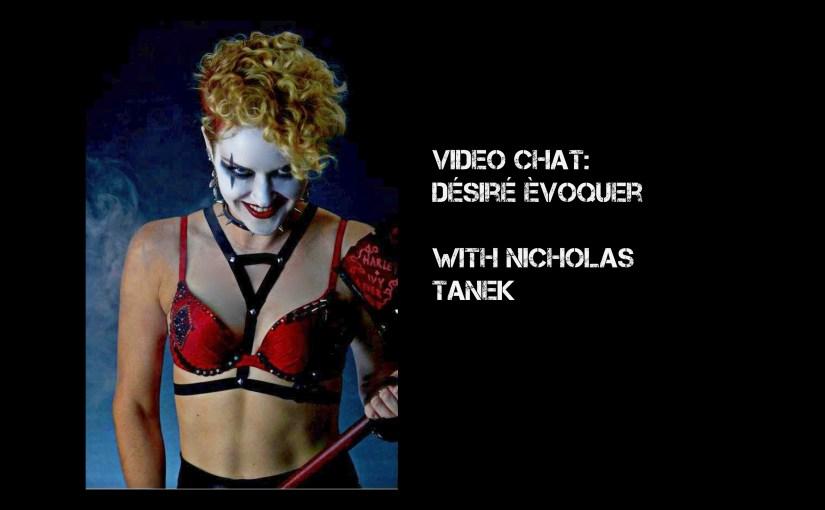 VIDEO CHAT: Désiré Èvoquer with Nicholas Tanek