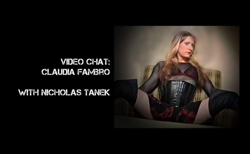 VIDEO CHAT: Claudia Fambro with Nicholas Tanek