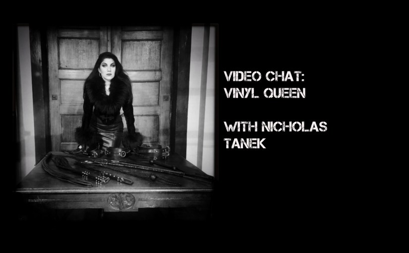 VIDEO CHAT: Vinyl Queen with Nicholas Tanek