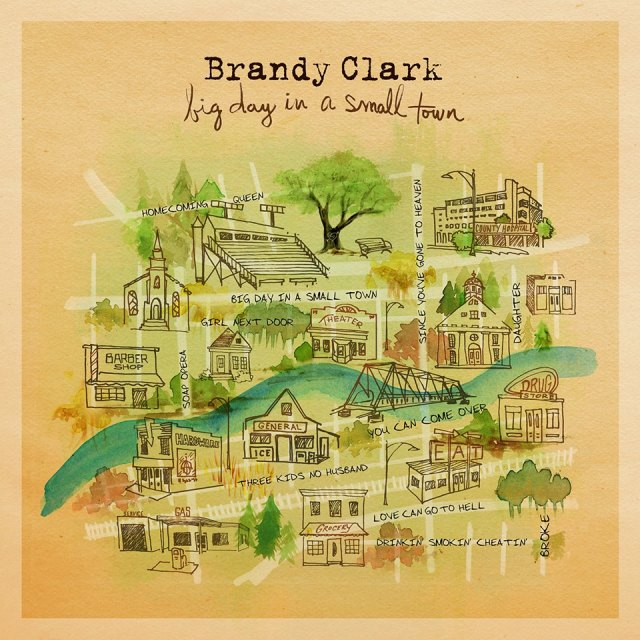 Brandy Clark – Big Day In A Small Town