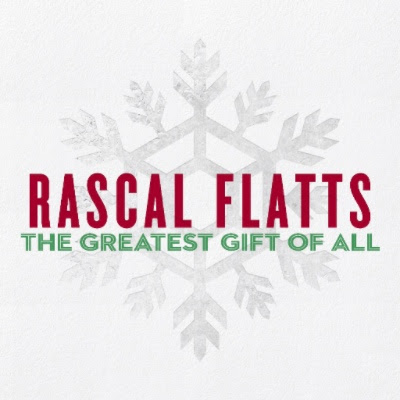 REVIEW: Rascal Flatts – 'The Greatest Gift Of All'