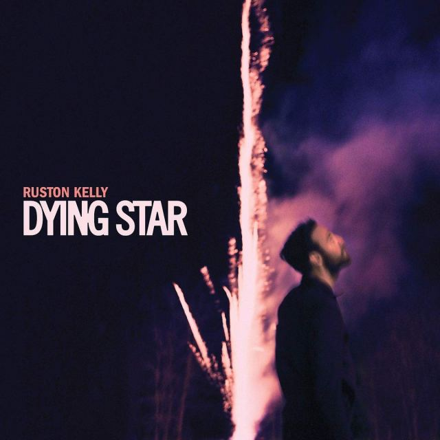 ALBUM REVIEW: Ruston Kelly – 'Dying Star'