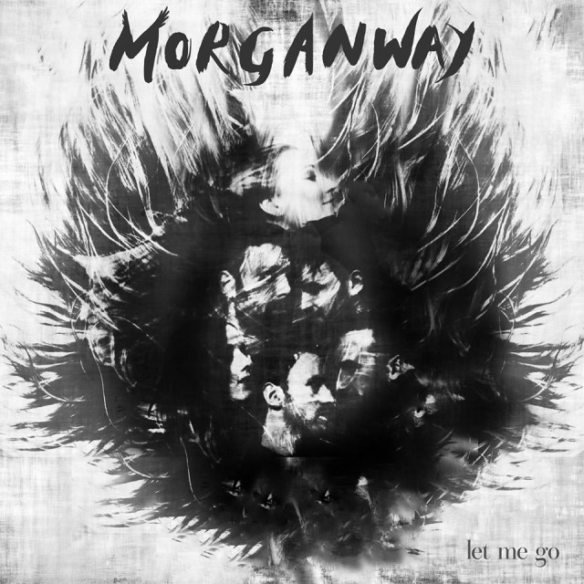 SPOTLIGHT: Morganway Unveil New Single 'Let Me Go'