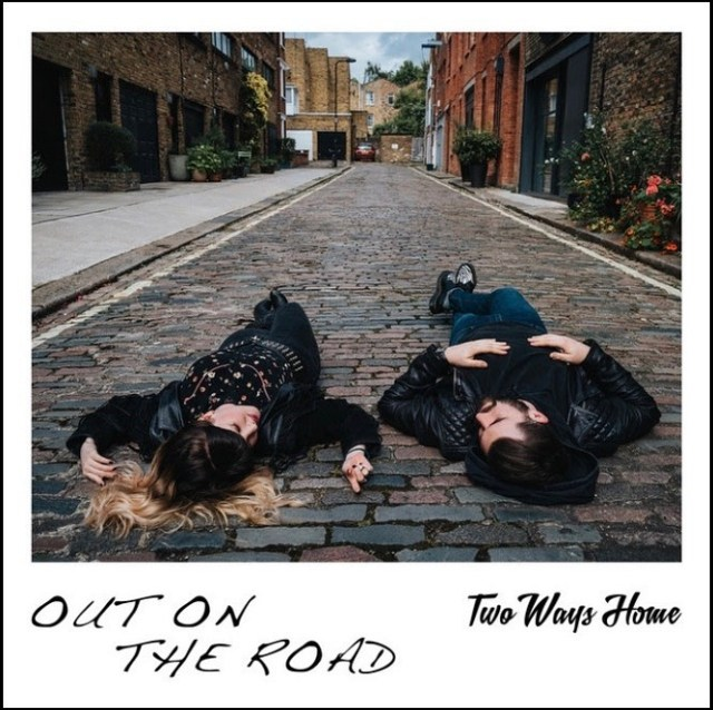 Two Ways Home Announce New Single 'Out On The Road'