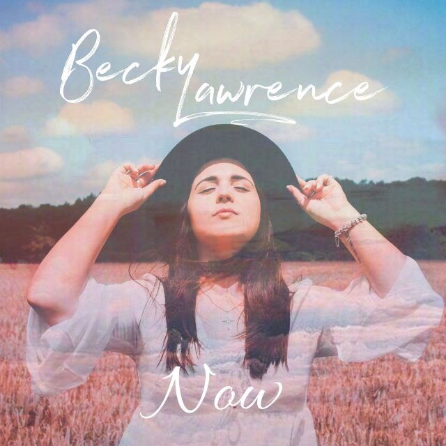 SPOTLIGHT: UK Artist Becky Lawrence Releases New Single 'Now'