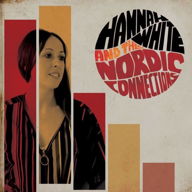 AMERICANA REVIEW: Hannah White and The Nordic Connections