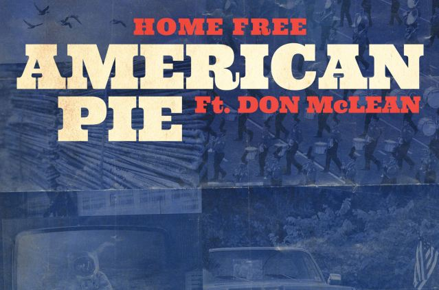 Home Free Team Up With Don McLean For 'American Pie' Rendition
