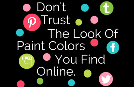 Don't Trust Paint Colors Found On Pinterest