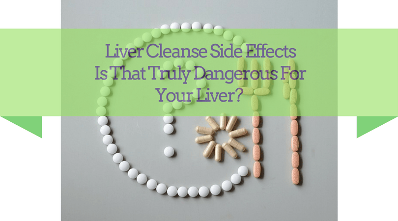 Liver-Cleanse-Side-Effects