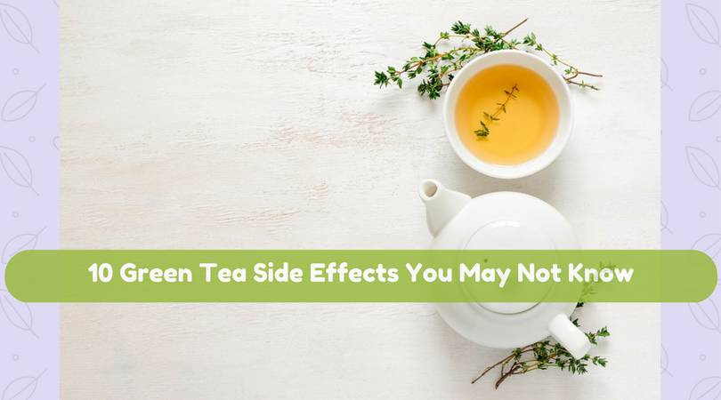10-Green-Tea-Side-Effects-You-May-Not-Know