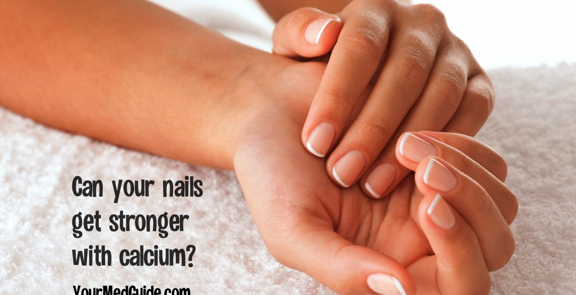 Can your nails get stronger with calcium?