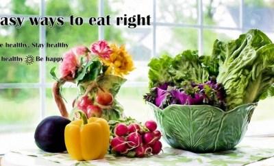 Easy ways to eat right Vidya Sury