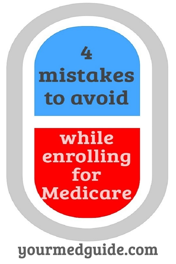 4 mistakes to avoid when enrolling in medicare #healthcare #healthinsurance