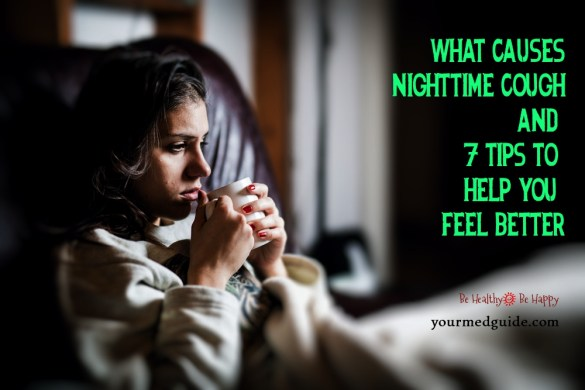 Suffer from nighttime cough. Here are 7 tips to help you feel better