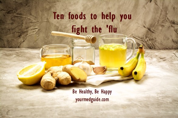 Ten foods to help you fight the flu