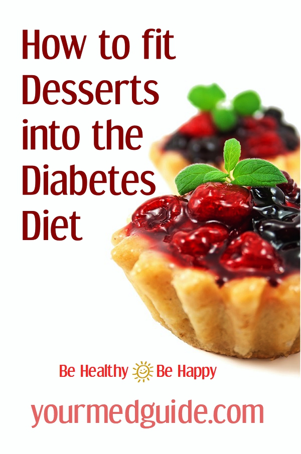 How to fit Desserts into the Diabetes Diet #livingwithdiabetes #diabetesdiet #healthyeating #health