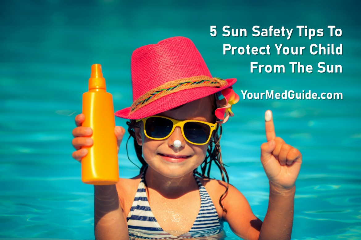 5 sun safety tips to protect your child from the sun