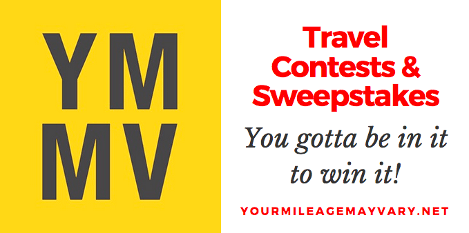 YMMV Travel Contests & Sweepstakes: September 22, 2018