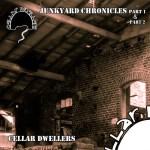 cellar dwellers - junkyard chronicles
