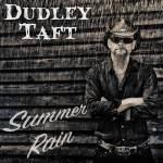 dudley taft - summer rain