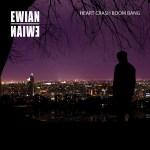 ewian - heart crash boom bang
