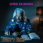 fischers flicker - open 28 hours
