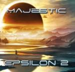 majestic - epsilon 2